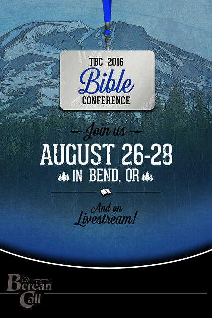 The Berean Call 2016 Conference